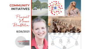 Community Initiatives Project News August 26 2021